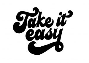 Take it easy lettering